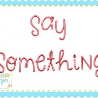 say_something_font