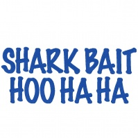 shark_bait_hoo_ha_ha